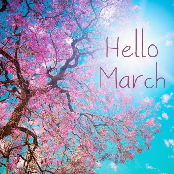 Hello March Quotes