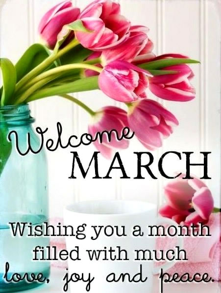 Welcome March Quotes and Sayings